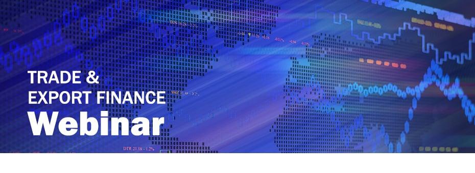 Trade & Export Finance Webinar